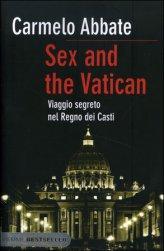 Sex and The Vatican - Viaggio Segreto nel Regno dei Casti