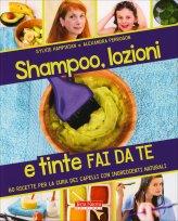 Shampoo, Lozioni e Tinte Fai da Te