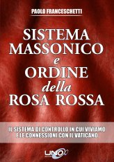 Sistema Massonico e Ordine della Rosa Rossa - Libro