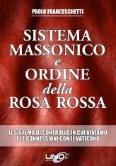 Sistema Massonico e Ordine della Rosa Rossa - Libro