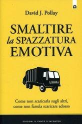 Smaltire la Spazzatura Emotiva - Libro