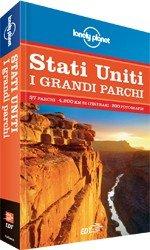 Stati Uniti - I Grandi Parchi - Guida Lonely Planet