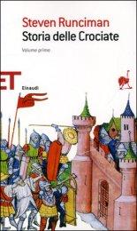 Storia delle Crociate Vol. 1 e 2