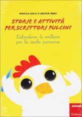 Storie e Attività per Scrittori Pulcini - Libro