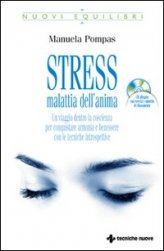 Stress Malattia dell'Anima - Libro+CD