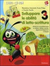 Sviluppare le Abilità di Letto-scrittura 3 - Libro + CD Rom