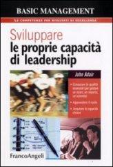 Sviluppare le Proprie Capacità di Leadership