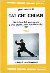Tai Chi Chuan - Vol. 1