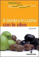A Tavola e in Cucina con le Olive