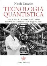Tecnologia Quantistica applicata alla Particella di Dio