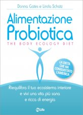 Alimentazione Probiotica - The Body Ecology Diet - Libro