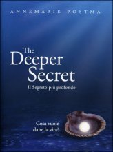 The Deeper Secret - Il Segreto Svelato