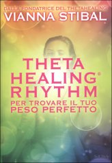 Theta Healing Rhythm - Libro