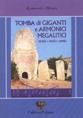 Tomba di Giganti e Armonici Megalitici