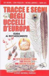 Tracce e Segni degli Uccelli d'Europa