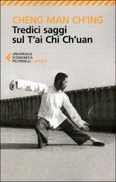 Tredici Saggi sul T'ai Chi Ch'uan - Libro
