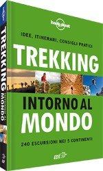 Trekking intorno al Mondo - Guida Lonely Planet