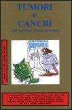 Tumori e Cancri
