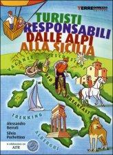Turisti Responsabili dalle Alpi alla Sicilia