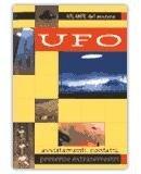 Ufo - Il Significato Occulto