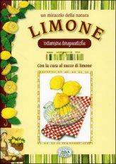 Un Miracolo della Natura - Limone
