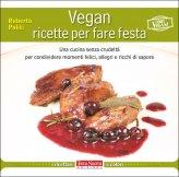 Vegan Ricette per fare Festa - Libro
