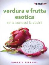 Verdura e Frutta Esotica - Libro