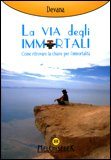 La Via degli Immortali