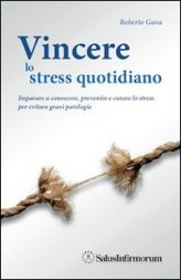 Vincere lo Stress Quotidiano - Libro