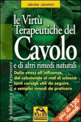 Le Virtù Terapeutiche del Cavolo e di altri rimedi naturali
