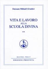 Vita e Lavoro alla Scuola Divina - Vol.2 - Libro