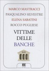 Vittime delle Banche - Libro