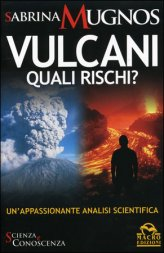 Vulcani Quali Rischi?