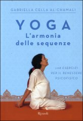 Yoga, l'Armonia delle Sequenze