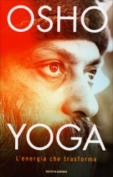 Yoga - L'Energia che Trasforma