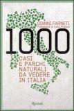 1000 Oasi e Parchi Naturali da Vedere in Italia