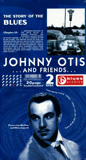 Johnny Otis And Friends - 2CD (222075)