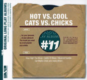 Hot Vs. Cool - Cats Vs. Chicks (222976)