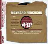 Maynard Ferguson - Hollywood Party/Jam Session (222983)