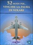 52 Modi per... Vincere la Paura di Volare - 52 Carte