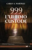 999 l'Ultimo Custode