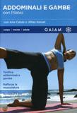 Addominali e Gambe con Pilates - DVD