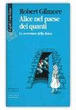Alice nel paese dei quanti di Robert Gilmore