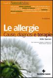 Le Allergie - Cause, Diagnosi, Terapie