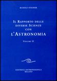 Il Rapporto delle Diverse Scienze con l'Astronomia - Volume 2 di Rudolf Steiner