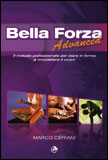 Bella Forza Advanced