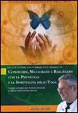 Conoscersi, Migliorarsi e Realizzarsi con la Psicologia e la Spiritualità dello Yoga - Mp3