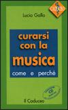 Curarsi con la Musica + CD