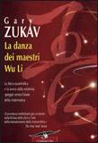 La danza dei maestri Wu Li di Gary Zukav