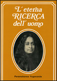 L'eterna ricerca dell'Uomo